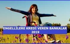 Engellilere Kredi Veren Bankalar (GÜNCEL 6 BANKA)