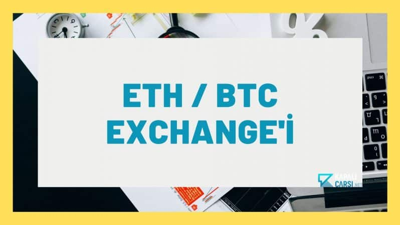 ETH / BTC Exchange'i