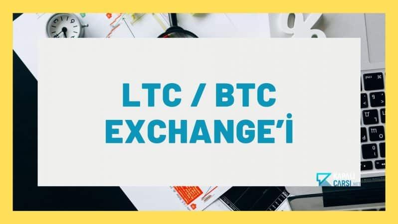 LTC / BTC Exchange'i