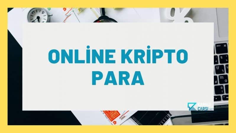 Online Kripto Para