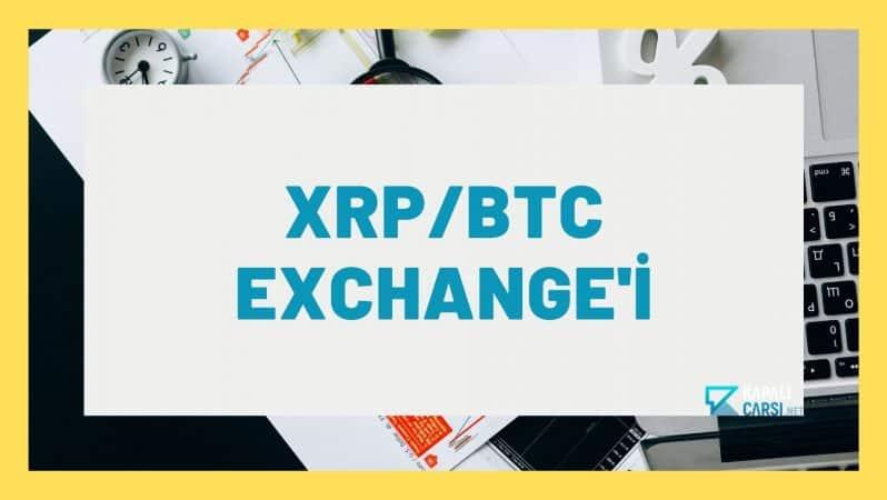 XRP/BTC Exchange'i