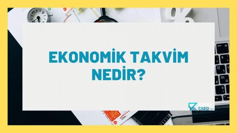 Ekonomik Takvim Nedir?