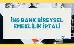 İNG Bank Bireysel Emeklilik İptali