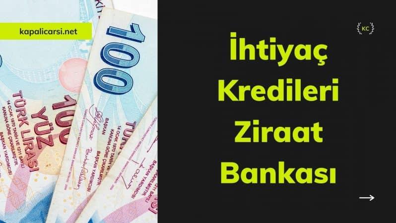İhtiyaç Kredileri Ziraat Bankası