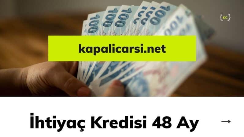 İhtiyaç Kredisi 48 Ay