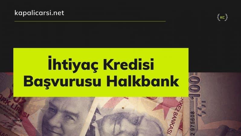 İhtiyaç Kredisi Başvurusu Halkbank
