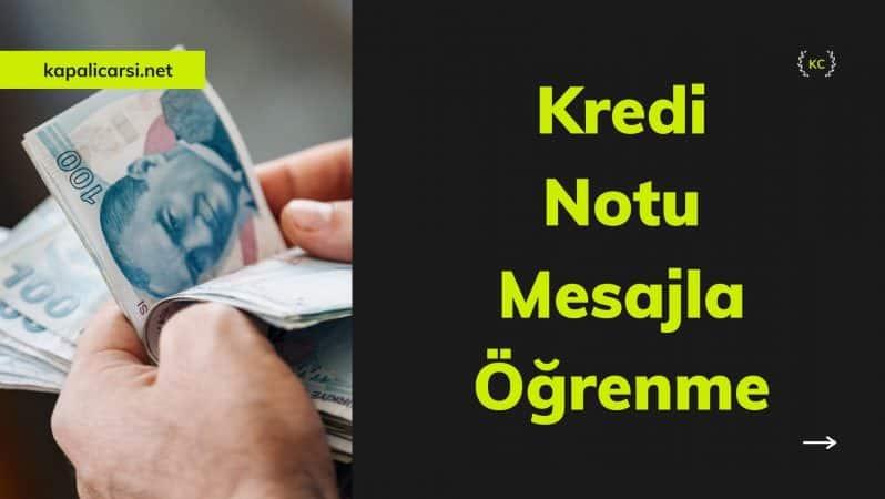 Kredi Notu Mesajla Öğrenme
