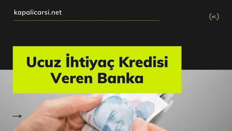 Ucuz İhtiyaç Kredisi Veren Banka