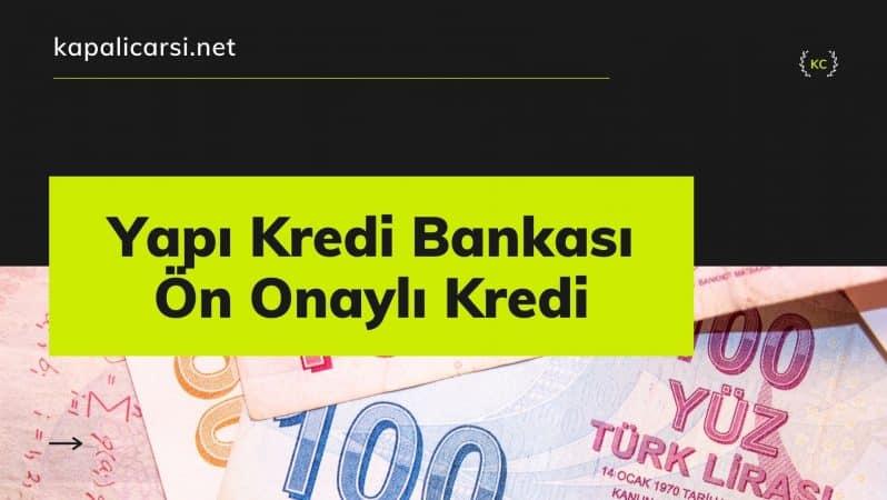 Yapı Kredi Bankası Ön Onaylı Kredi