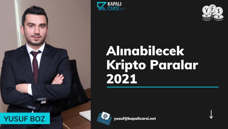 Alınabilecek Kripto Paralar 2021