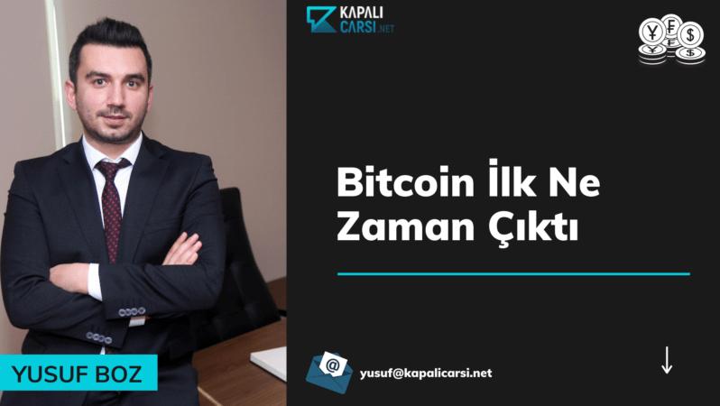 Bitcoin İlk Ne Zaman Çıktı?