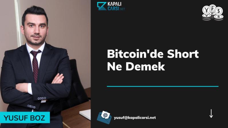 Bitcoin'de Short Ne Demek?