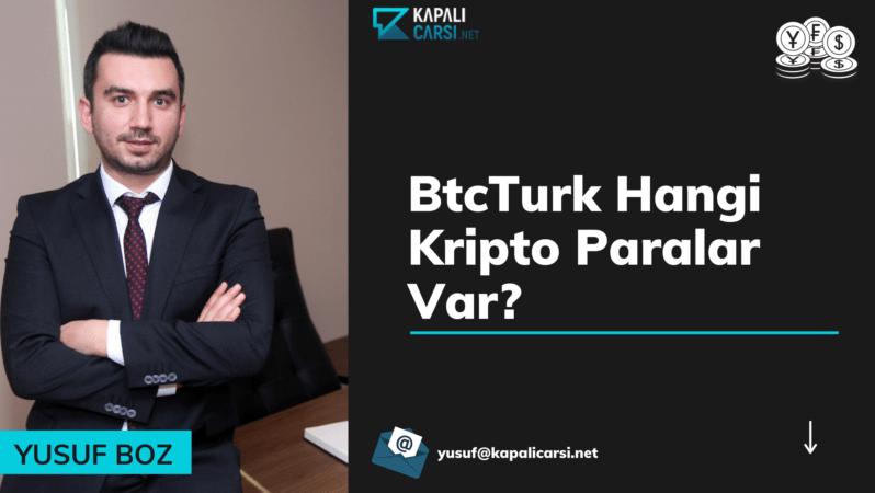 BtcTurk Hangi Kripto Paralar Var?