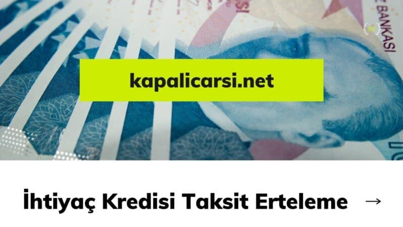 İhtiyaç Kredisi Taksit Erteleme