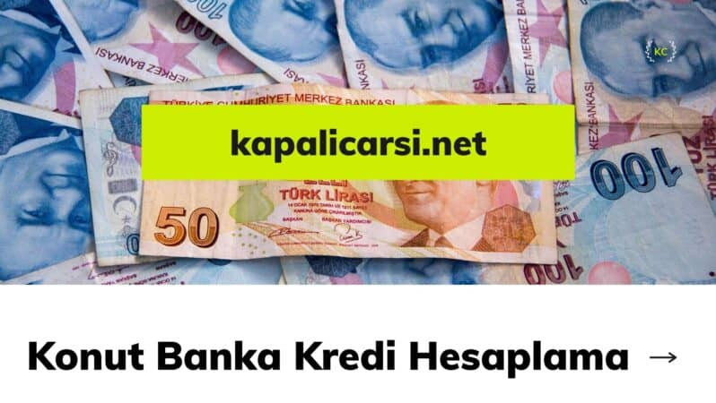 Konut Banka Kredi Hesaplama