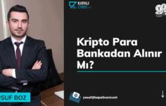 Kripto Para Bankadan Alınır Mı?